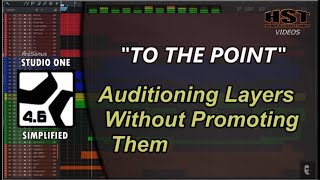 Auditioning Layers Without Promoting Them - Studio One Simplified