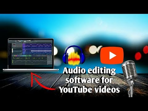 BEST AUDIO EDITING SOFTWARE FOR YOU-TUBE VIDEOS | FOR VIDEO RECORDINGS OR VOCALS FOR SINGING | 2017