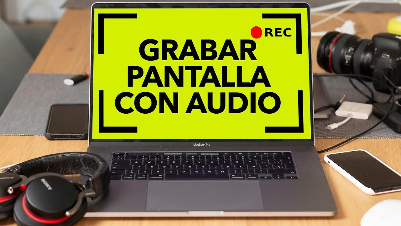 Cómo Grabar La Pantalla De Mac Con Audio Fácil Y Gratis 2020 Catalina Youtube