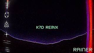 [4.00 MB] RL Grime - Rainer (K?D Remix) [Official Audio]