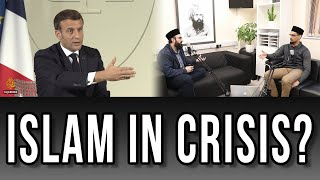 REACTION TO FRENCH PRESIDENT MACRON! - IS ISLAM IN CRISIS??