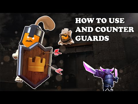 Clash Royale | How to Use and Counter Guards