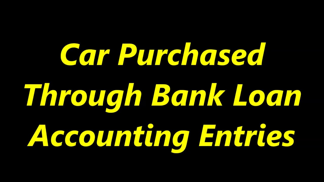 Car Purchased Through Bank Loan | Car Purchased Entry in telugu - YouTube