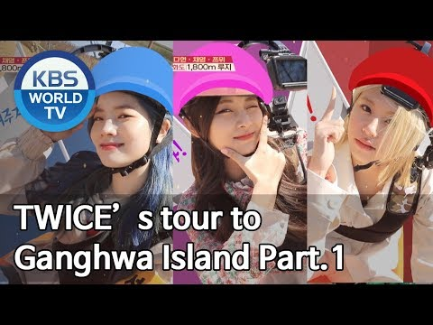 Dahyun, Chaeyoung and Tzuyu's healing tour to Ganghwado Island Part.1[Battle Trip/2019.05.26]