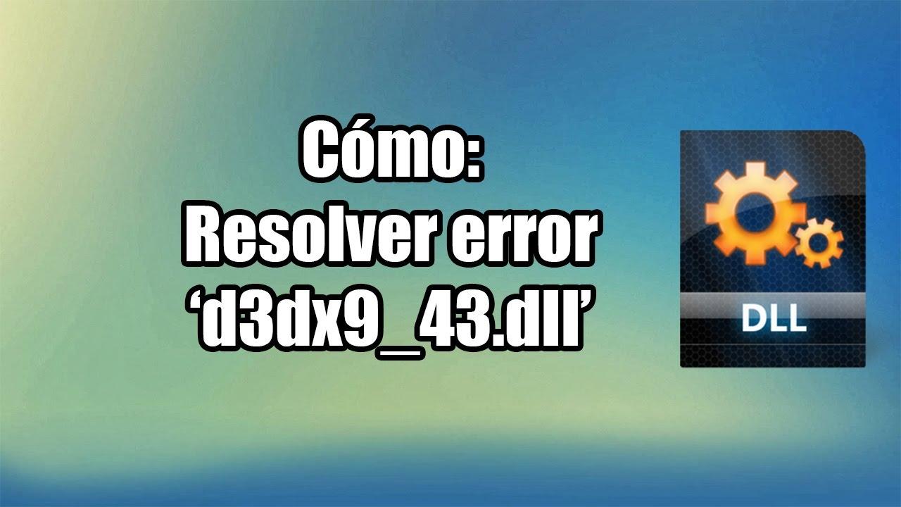 descargar archivo d3dx9_43 dll