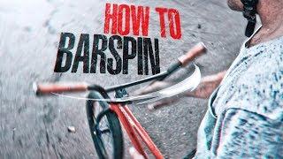 КАК СДЕЛАТЬ БАРСПИН НА BMX или MTB | УРОК ОТ КОСТИ АНДРЕЕВА | HOW-TO