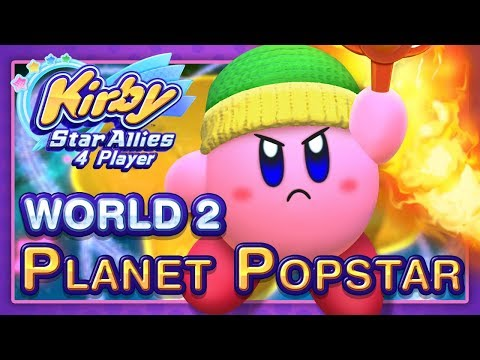 Kirby Star Allies: World 2 - Planet Popstar (4-Player)