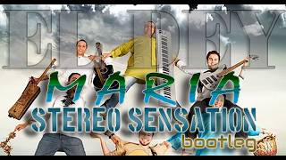 El Dey - Maria (Stereo Sensation Remix) HitRadio Podcast
