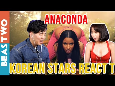 Korean Youtube Stars React To Anaconda [Nicki Minaj]