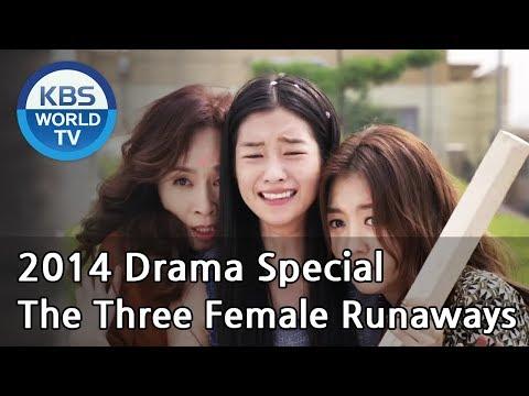 The Three Female Runaways | 세 여자 가출 소동 (Drama Special / 2014.10.17)