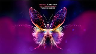 Tritonal - Out My Mind feat. Riley Clemmons (Club Mix)
