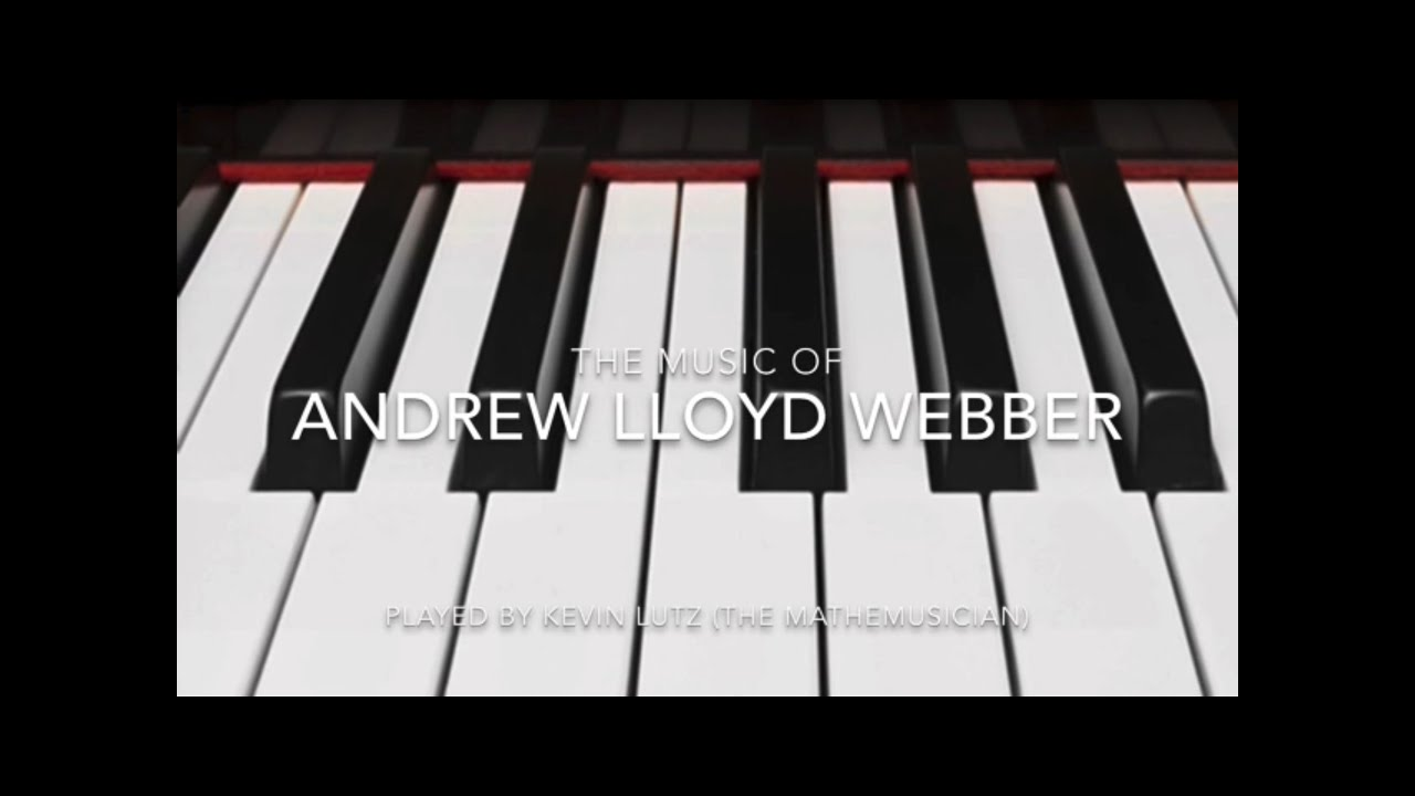 Download The Music of Andrew Lloyd Webber (on solo piano)