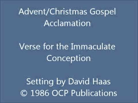 Advent/Christmas Gospel Acclamation - (Haas) Verse for the Immaculate Conception