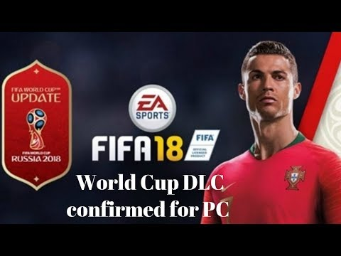 FIFA 18 World Cup DLC Confirmed For PC 2018