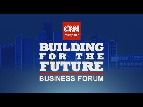 CNN Philippines Presents: Building for the Future