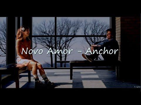 Novo Amor - Anchor (Lyrics) [Five Feet Apart]