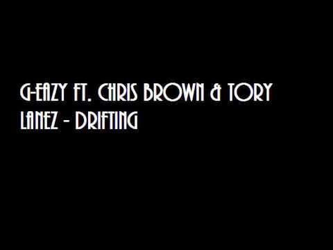 G-Eazy ft. Chris Brown & Tory Lanez - Drifting