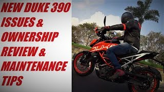 New Duke 390 2017 Issues, Ownership Review, Maintenance Tips