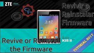 Flashear / Desbrickear / Revivir o Actualizar El  ZTE KISS 2 MAX (ROM Original)   ¦ GaryPC