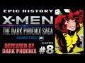 Epic History X-Men The Dark Phoenix Saga Remastered (8/9) X-Men vs Dark Phoenix