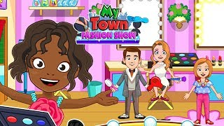 My Town : Fashion Show - How to Make-Up ?? | Best Game for Girl