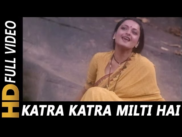 Katra Katra Milti Hai Katra Katra Jeene Do | Asha Bhosle | Ijaazat 1987 Songs|  R. D. Burman | Rekha