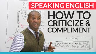 Speaking English – How to give criticism and compliments