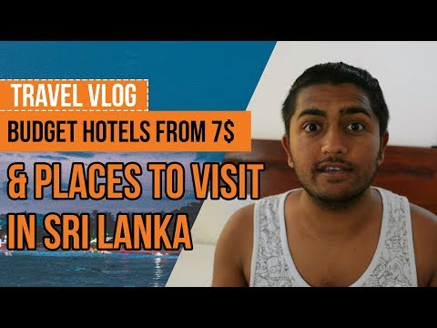 sri-lanka---budget-hotels-and-places-to-visit-part-1