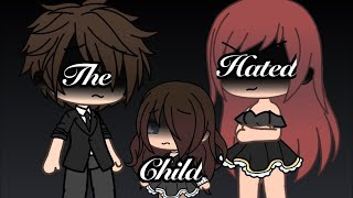 The hated child|| mini movie|| Gacha life|| reupload||