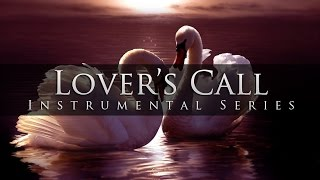 Lover's Call - Romantic & Melodious