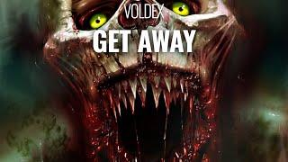 Voldex - Get Away