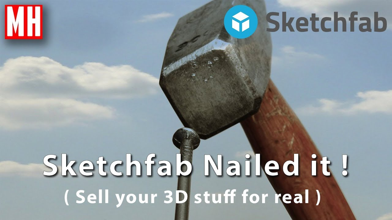 Sketchfab nailed it ! Making money as a 3D Artist