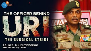 Leadership Skills Helped Me Conduct URI: The Surgical Strike | Lt. Gen. RR Nimbhorkar | Josh Talks