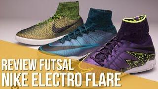 Review Nike coleção Electro Flare futsal