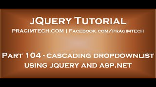 Cascading dropdownlist using jquery and asp net