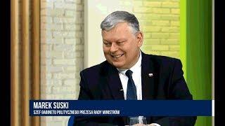 MAREK SUSKI (SZEF GABINETU POLITYCZNEGO PREMIERA) - MARZY MI SIĘ POWRÓT OPOZYCJI DO NORMALNOŚCI