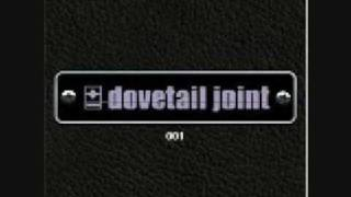 Watch Dovetail Joint So Graciously Said video
