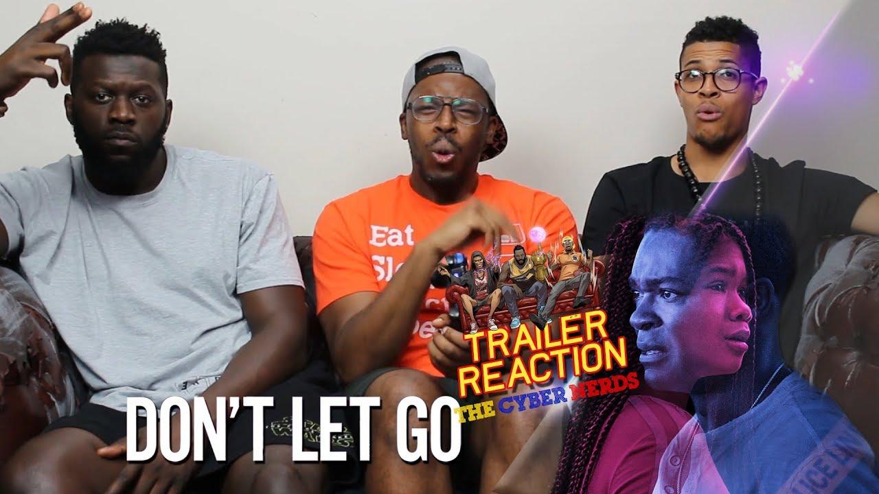 dont let go trailer