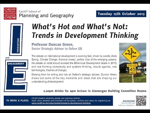 What's Hot and What's Not: Trends in Development Thinking  Duncan Green