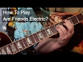 'Are Friends Electric' Gary Numan Guitar Lesson