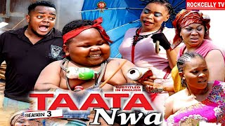 TAATA NWA (SEASON 3) || WITH ENGLISH SUBTITLE - OZODINMGBA Latest 2020 Nollywood Movie || HD