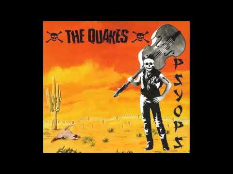 The Quakes: Tearing Up My World