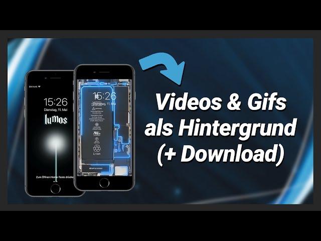 iPhone Video & Gif als Hintergrund / Live Wallpaper erstellen (+ Gratis Wallpaper Download!)