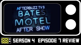 Bates Motel Season 4 Episode 7 Review & After Show | AfterBuzz TV
