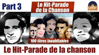 Le Hit Parade de la Chanson - Part 3