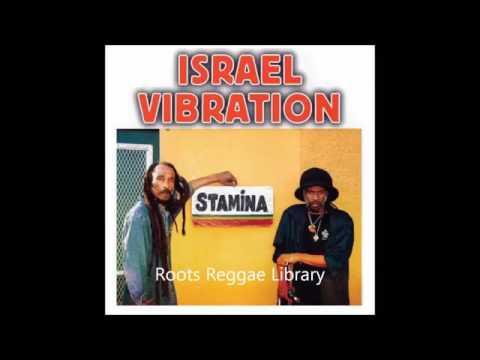 Israel vibration - stamina