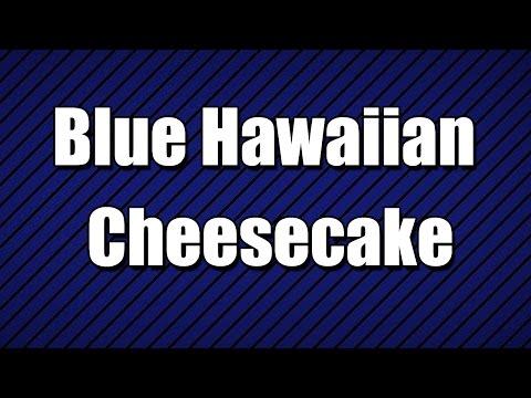 blue-hawaiian-cheesecake---my3-foods---easy-to-learn