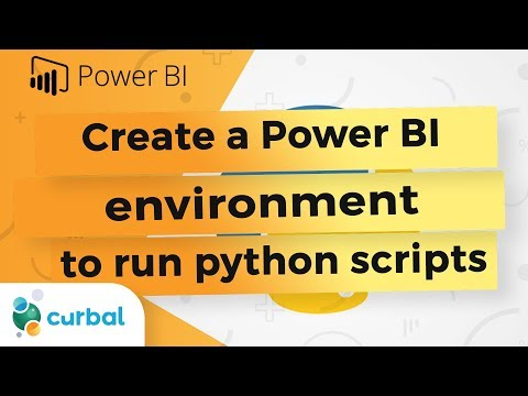 Create an environment for Power BI to run your Python scripts