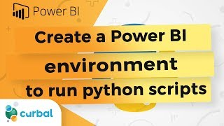 خلق بيئة Power BI لتشغيل البرامج النصية بيثون