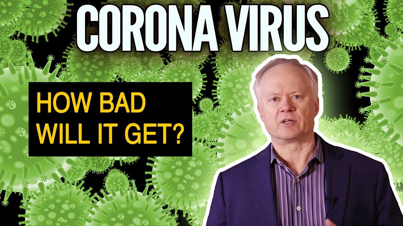 Coronavirus Continues Spreading Fast -- How Bad Will It Get? - Peak Prosperity